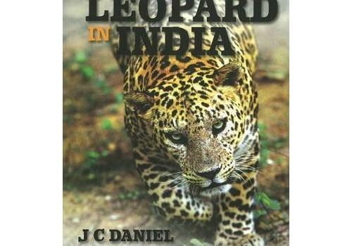 The Leopard in India A Natural History by J. C. Daniel Natraj Publishers The leopard today is disappearing at a fast pace either due to loss of habitat, poaching or simply due to persecution by […]