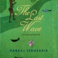 The Last Wave An Island Novel by Pankaj Sekhsaria Harish, the protagonist in this novel, while trying to pick up the threads from a broken marriage and learn to give a new meaning to life […]