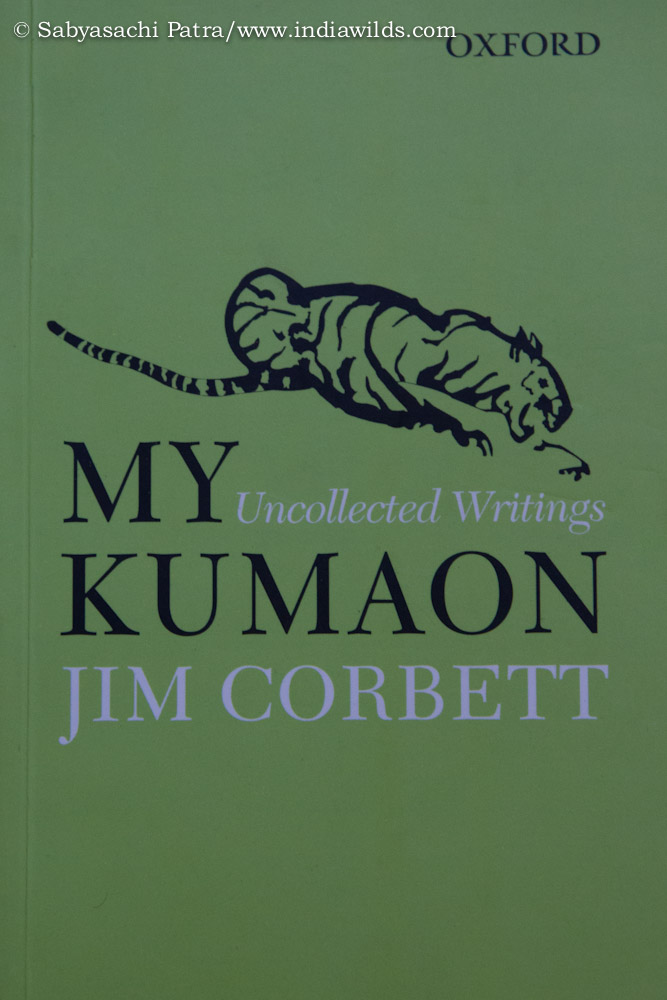 My Kumaon Uncollected Writings – Jim Corbett I was delighted when I heard that Oxford University Press to celebrate its hundred years is coming out with a book comprising Jim Corbetts uncollected writings. I was […]