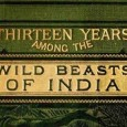 THIRTEEN YEARS AMONG THE WILD BEASTS OF INDIA: By George P. Sanderson THEIR HAUNTS AND HABITS FROM PERSONAL OBSERVATION; WITH AN ACCOUNT OF THE MODES OF CAPTURING AND TAMING ELEPHANTS In our effort to bring to light […]