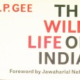 "​The Wild Life of India by E. P. Gee  I have been looking for a copy of this famous book ""The Wild Life of India"" by E. P. Gee for a long time and finally […]"