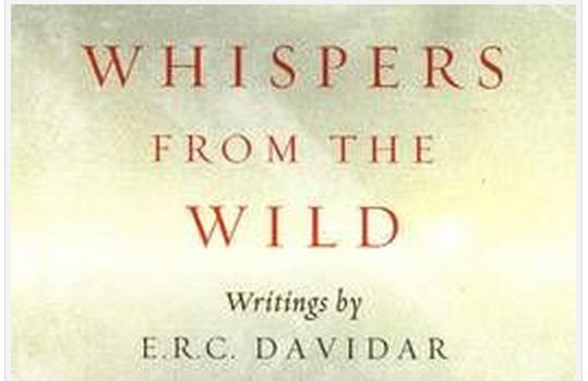 Whispers from the Wild writings by E.R.C. Davidar   The name of E.R.C. Davidar is familiar with people who have read his reports in the BNHS journals. He had earlier written a beautiful book titled […]
