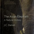 The Asian Elephant – A Natural History by J. C. Daniel There have been several good books on the Asian elephant written from different perspectives with detailed emphasis on certain aspects. This book on the […]