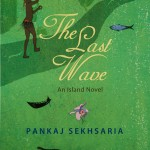 The Last Wave by Pankaj Sekhsaria