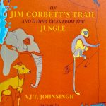 On JIm Corbett's Trail