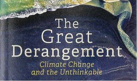 """The Great Derangement –Climate Change and the Unthinkable – by Amitav Ghosh Amitav Ghosh needs no introduction. He is one of India's finest writers and is a Sahitya Akademi award winner. His book """"The Hungry […]"""