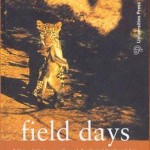 Field Days by AJT Johnsingh