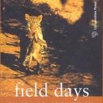 Field Days by AJT Johnsingh