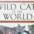 Wild Cats of the World By: Mel Sunquist and Fiona Sunquist Do you know what is Jaguarundi? Have you ever heard about Oncilla, Kodkod and Manul? These and other species of wild felids totalling 36 […]